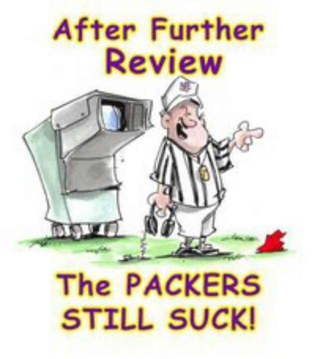 Total babe, packers still suck mujhe