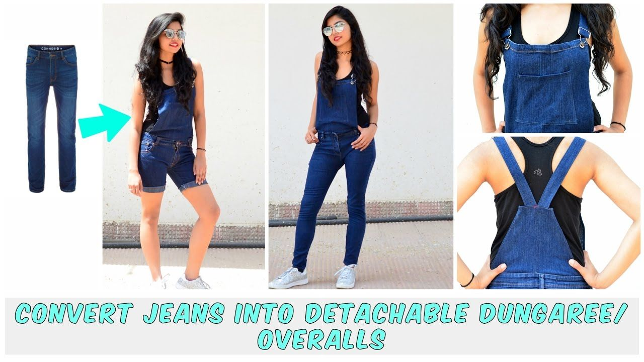 6f83503c0cd DIY  Convert Old Jeans Into Detachable Dungaree Overalls( Shorts and Ful.