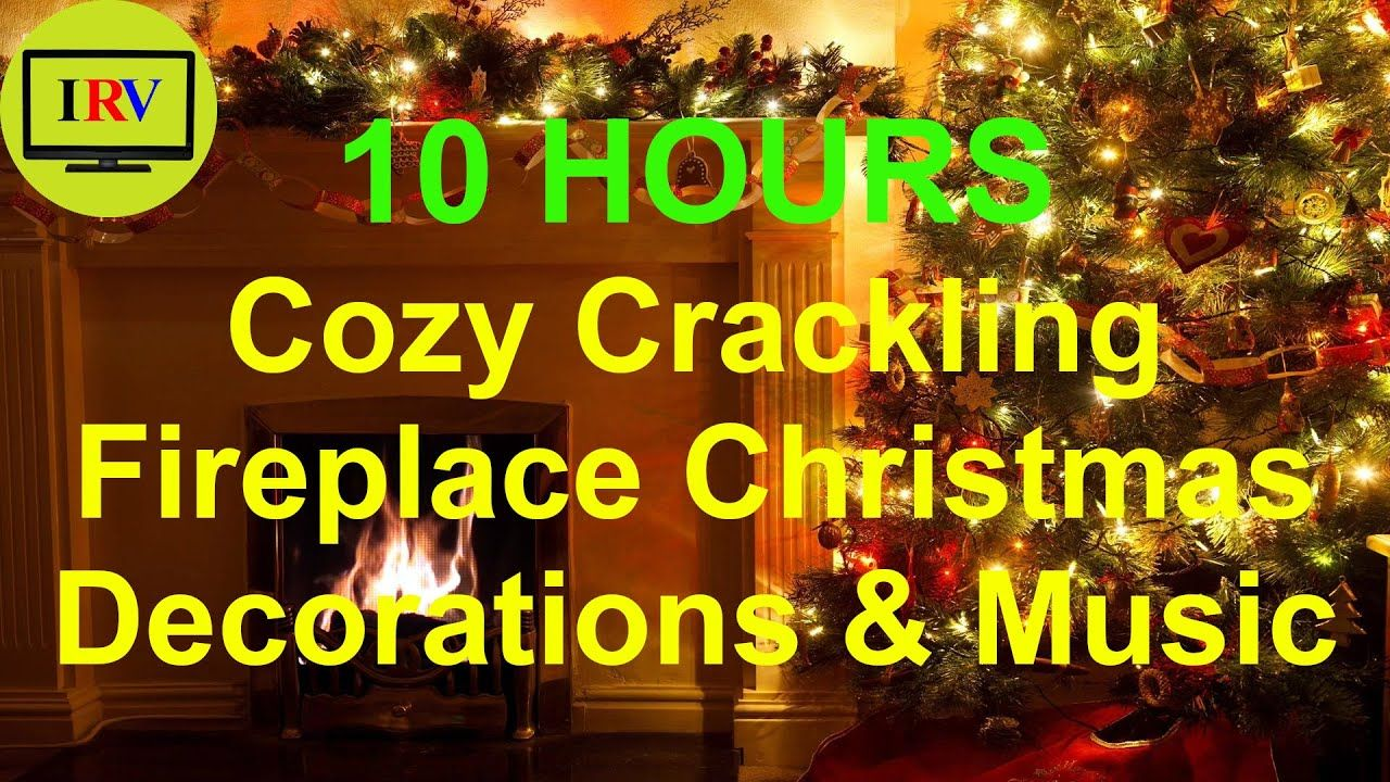 10 Hours Cozy Crackling Fireplace Christmas Decorations Music Fireplace With Crackling Fire Soun In 2020 Christmas Fireplace Decor Christmas Decorations Calming Music