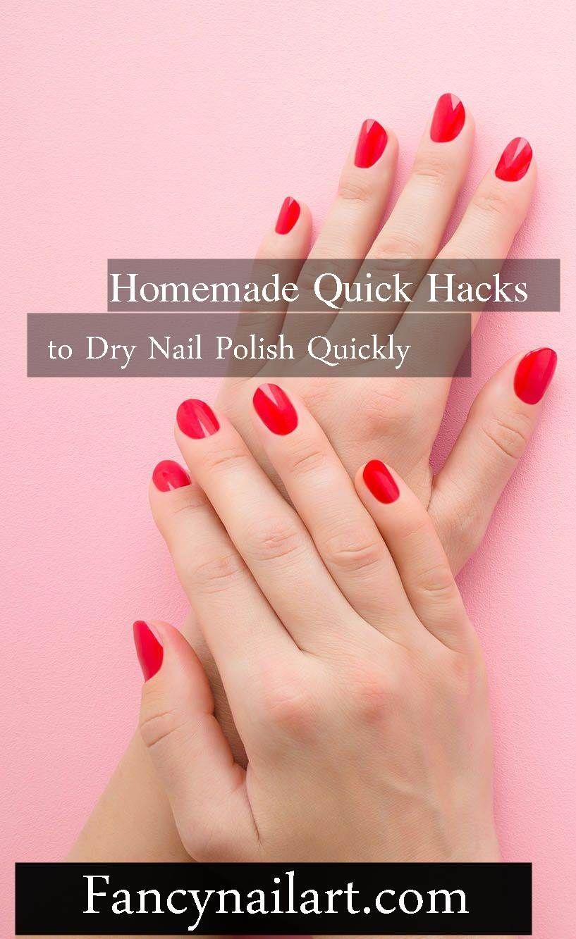 5 Homemade Quick Hacks To Dry Nail Polish Quickly Diy Nails Tricks Dry Nail Polish Quick Dry Nail Polish Dry Nails Fast