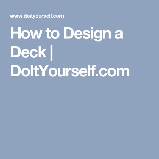 How to Design a Deck | DoItYourself.com