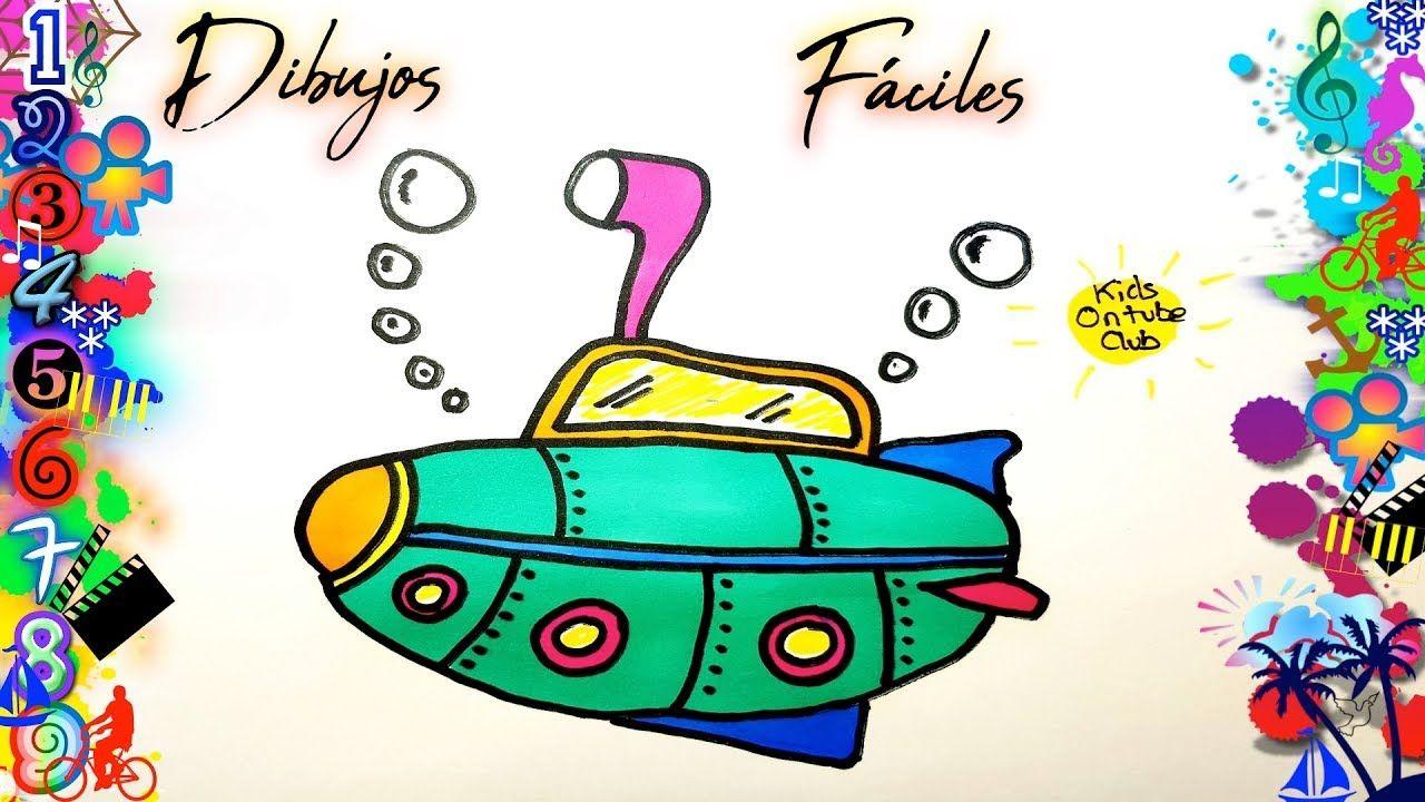 Como Dibujar Un Submarino Para Ninos Dibujos Faciles Para Ninos Dibujos Faciles Para Ninos Dibujos Kawaii Faciles Dibujos Faciles