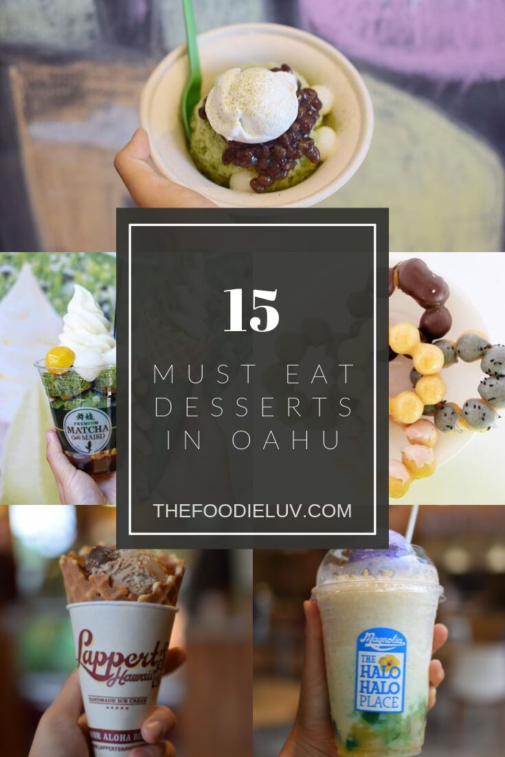 Must Eats In Oahu: Delicious Desserts (With Images)