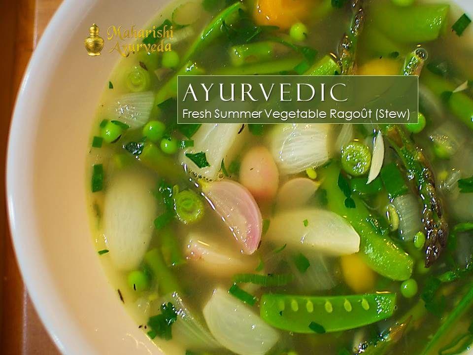 Fresh Ayurvedic Vegetable Ragoût (Stew) for Summer.