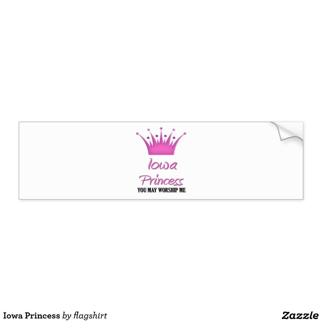 Iowa Princess Bumper Sticker Zazzle Com Bumper Stickers Car Bumper Stickers Princess Car [ 1104 x 1104 Pixel ]