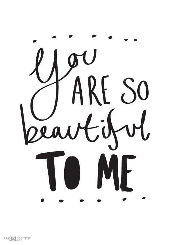 Lovely Print You Are So Beautiful To Me Wall Art A4 1000 Via