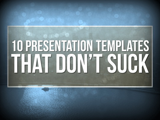 Professional Powerpoint Templates   Templates That DonT Suck