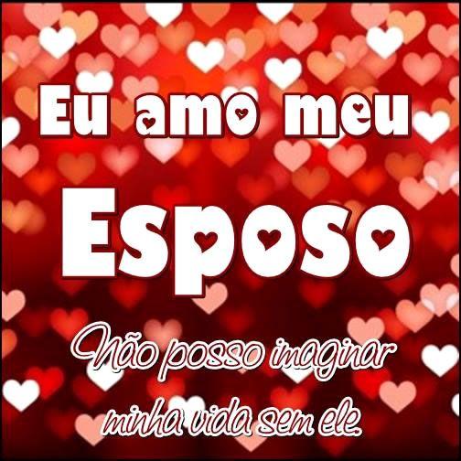 Marido Imagem 1 Love Love Amor Y Relationship