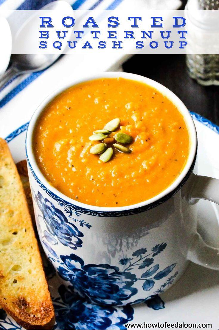 Roasted Butternut Squash Soup. #butternutsquashsoup