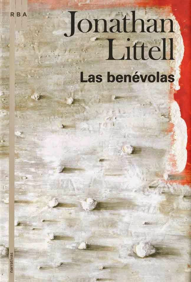 Jonathan Littell. Las benévolas.  http://elmeuargus.biblioteques.gencat.cat/search~S43*cat/?searchtype=a&searcharg=littell&searchscope=43&SORT=D&extended=0&SUBMIT=Cerca&searchlimits=&searchorigarg=awiseman