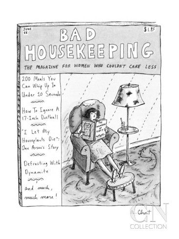 Bad Housekeeping The Magazine For Women  Who by Roz Chast