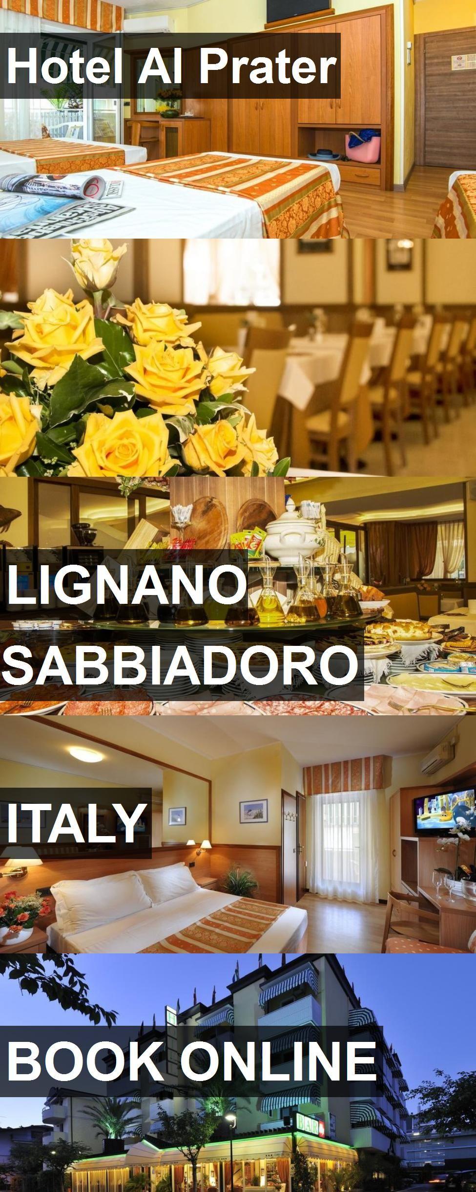 Hotel Al Prater in Lignano Sabbiadoro, Italy. For more