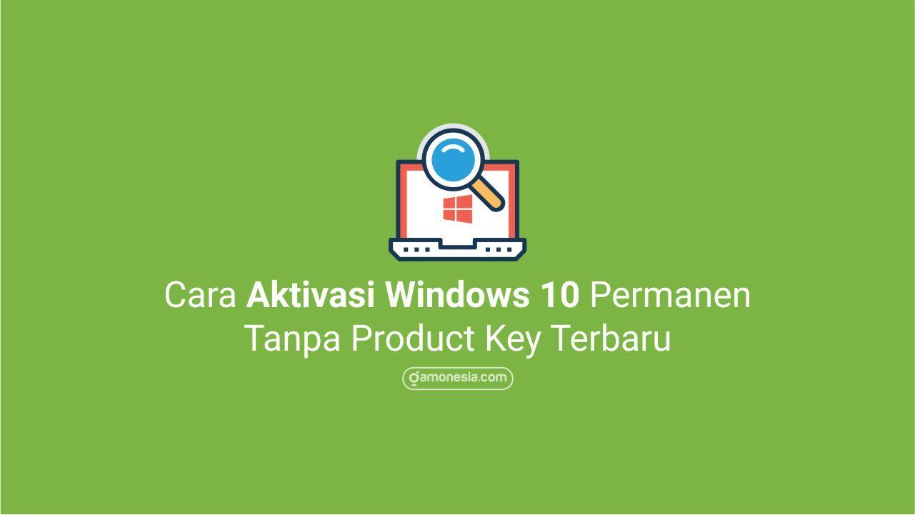 Cara Aktivasi Windows 10 Windows 10 Windows