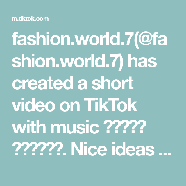 Fashion World 7 Fashion World 7 Has Created A Short Video On Tiktok With Music الصوت الأصلي Nice Ideas L In 2021 Sewing For Beginners Knots Guide Sewing Stitches
