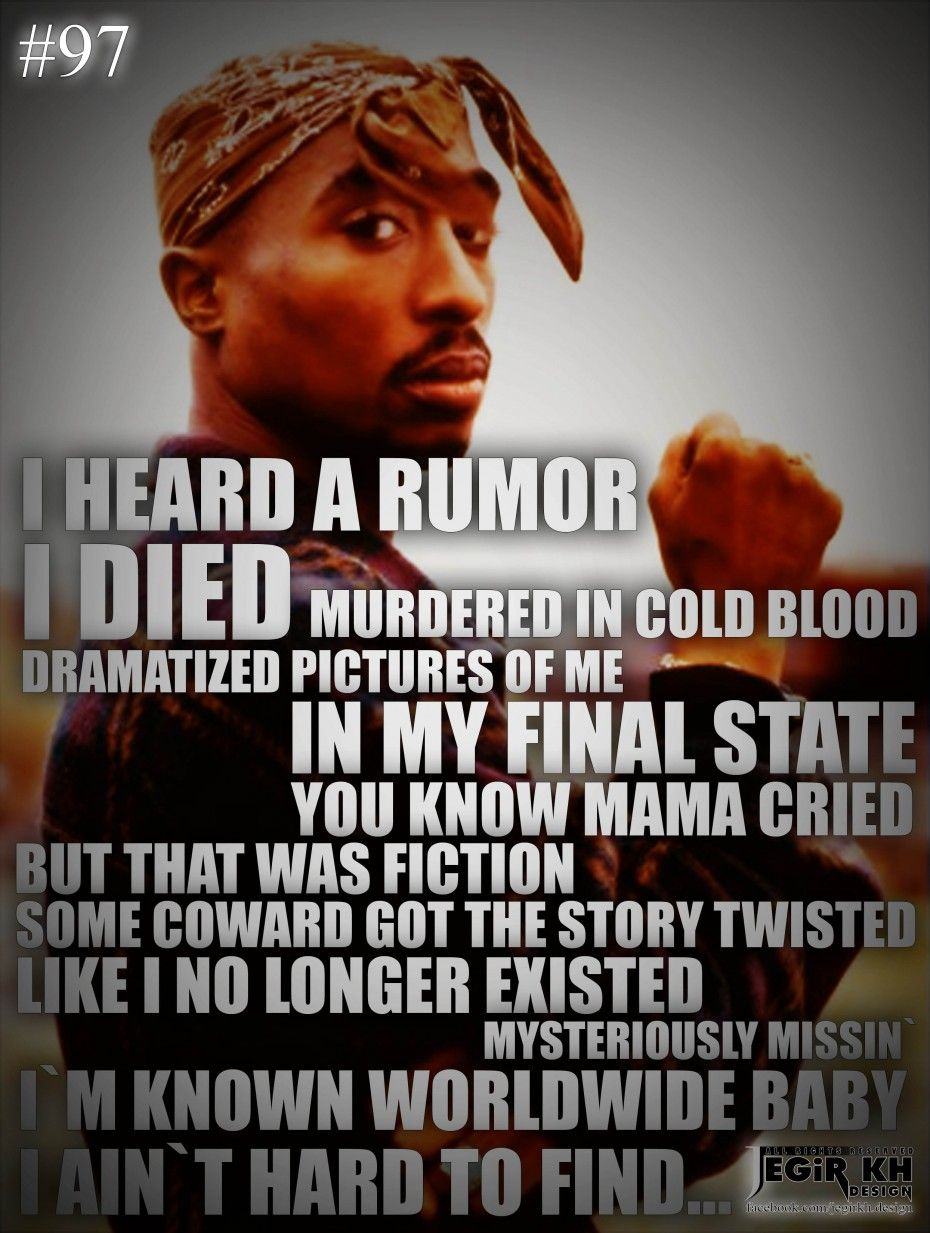 tupac quote for every dark night Life Quotes I Heard Rumor I