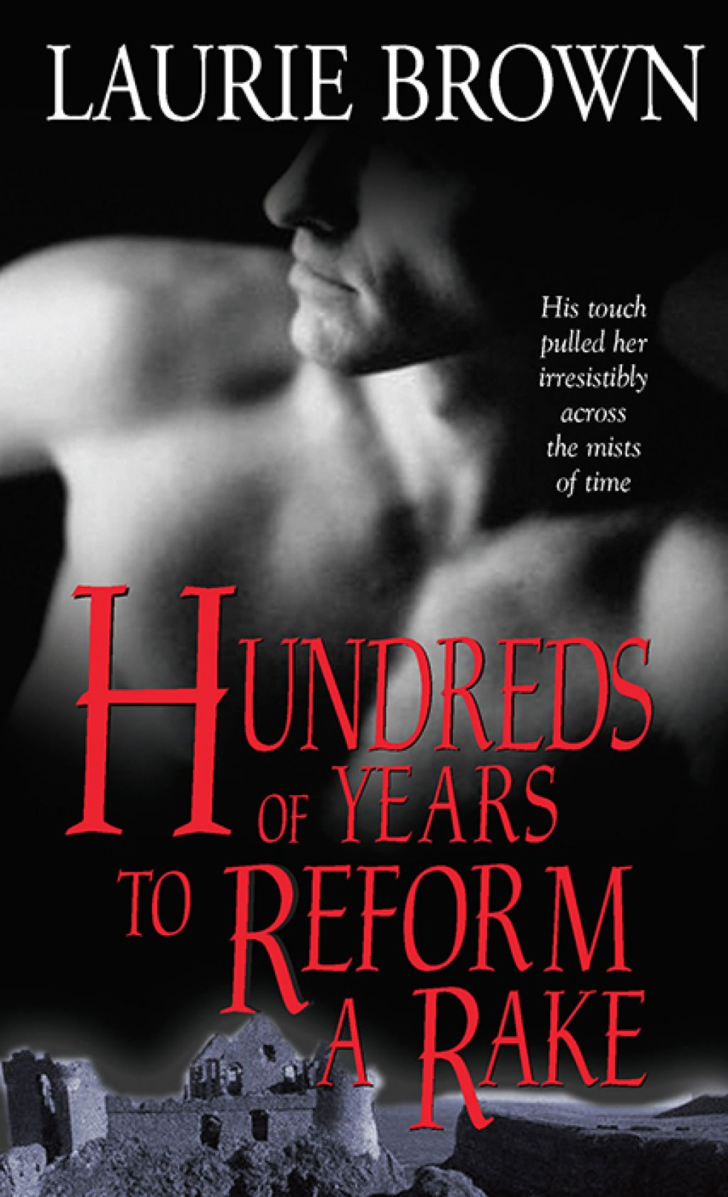 Hundreds of Years to Reform a Rake (eBook) Time travel