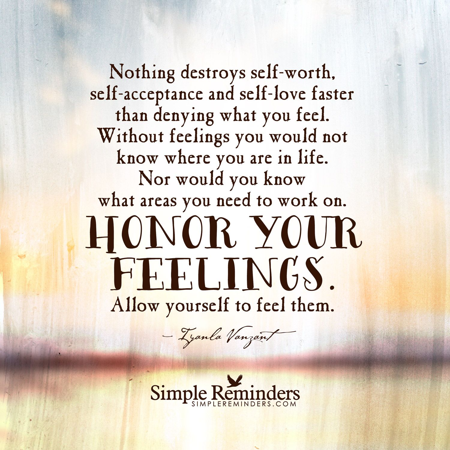 Nothing destroys selfworth, selfacceptance and selflove