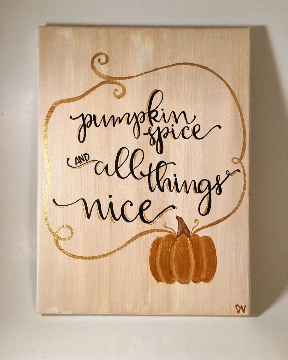 Quote Paintings Pumpkin Spice Fall Holiday Canvas Quote Paintingmuseartwork On