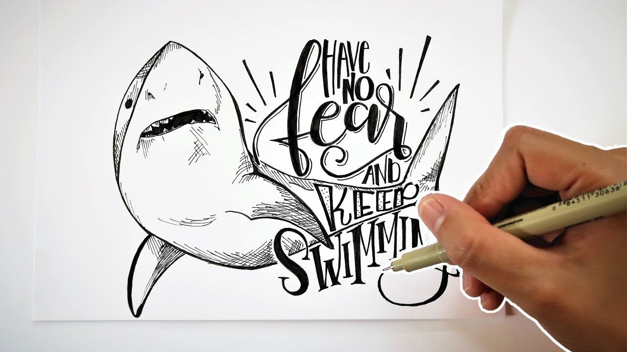 Ordinaire HAND LETTERING QUOTES | Have No Fear And Keep Swimming | SHARK QUOTE    YouTube