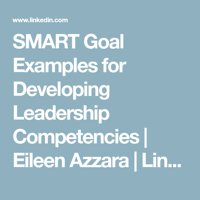 SMART Goal Examples for Developing Leadership Competencies