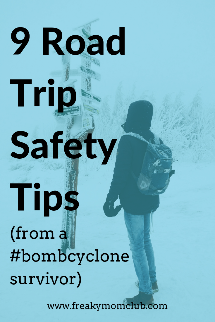 9 Road Trip Safety Tips (from a bombcyclone survivor