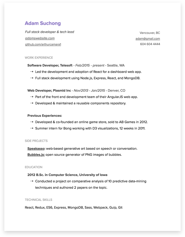 An Opinionated Guide To Writing Developer Resumes In 2017 Resume Examples Sample Resume Resume