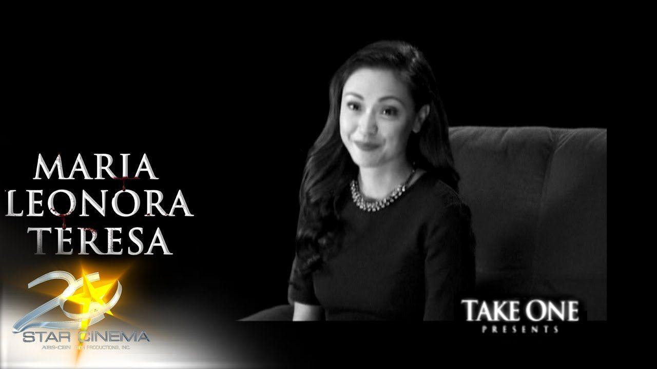 Take One Presents Maria Leonora Teresa Movies Latest Movies Philippine News