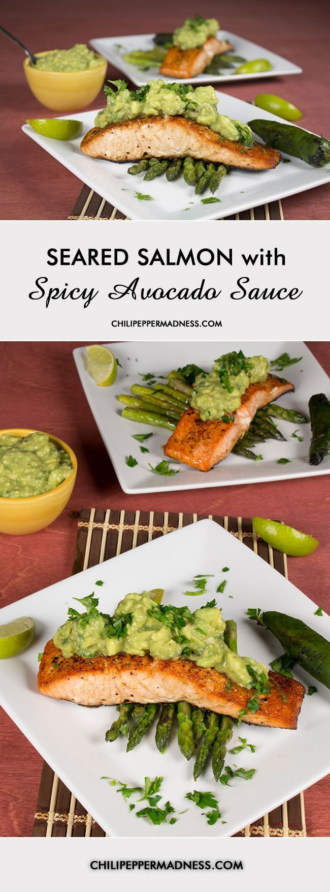 Seared Salmon with Spicy Avocado Sauce from ChiliPepperMadness.com