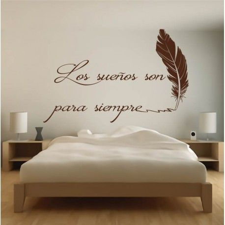 Vinilo con frase para decorar habitaci n con el texto de for Stickers decorativos para dormitorios