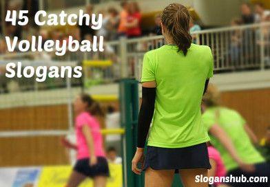 Volleyball Slogans Sports Slogans Slogan Sport Quotes