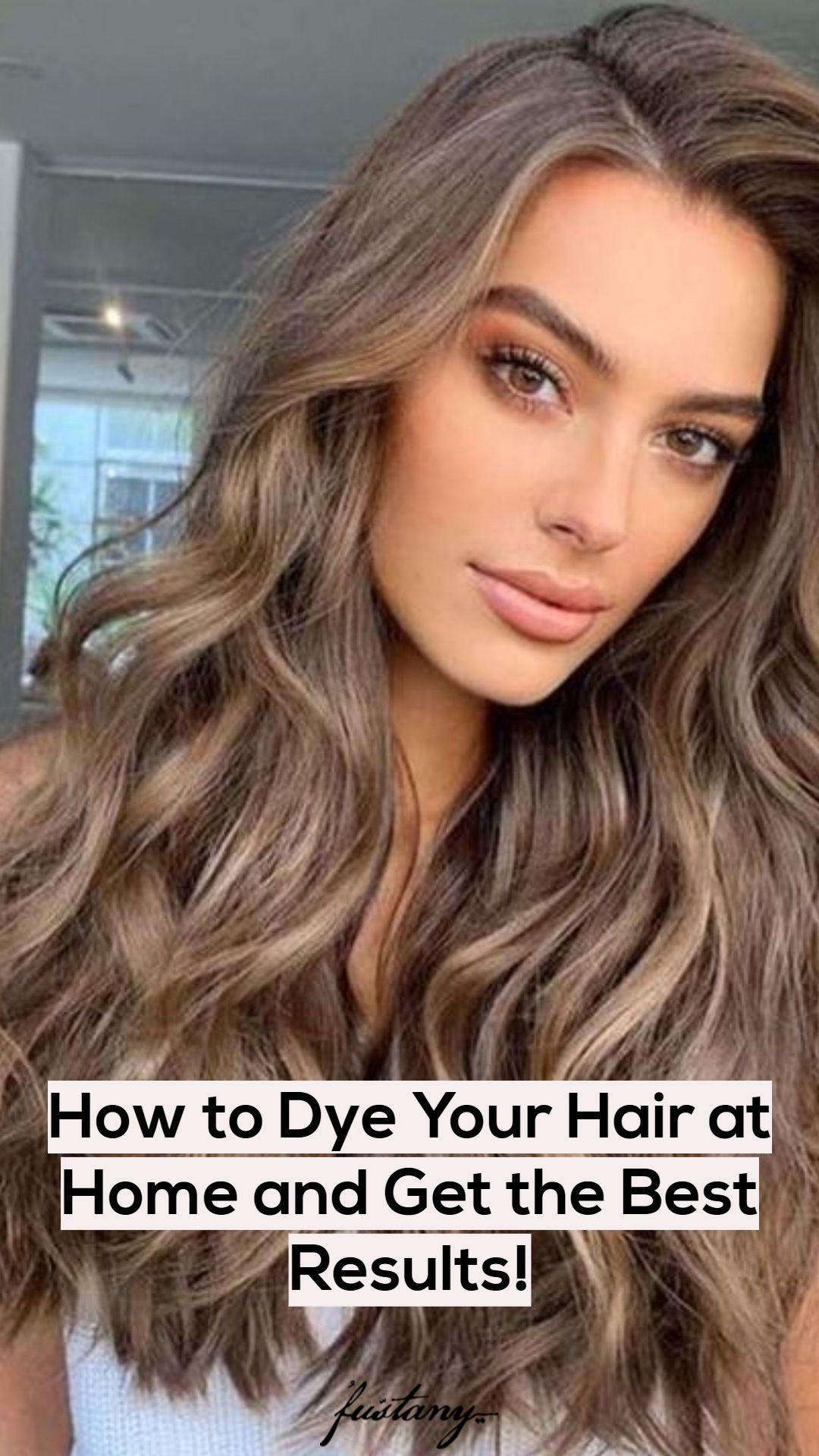 How To Dye Your Hair At Home And Get The Best Results In 2020 How To Dye Brown Hair Blonde How To Dye Hair At Home Brown Hair Dye