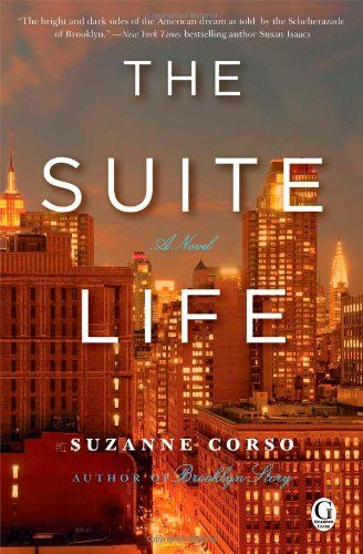 The Suite Life by Suzanne Corso: http://www.amazon.com/gp/product/1451698186?ie=UTF8&camp=1789&creativeASIN=1451698186&linkCode=xm2&tag=thereadingcov-20