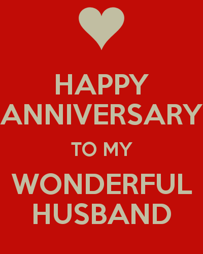 Happy Anniversary To My Wonderful Husband Keep Calm And Carry On