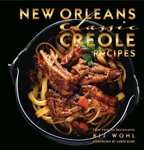 Free Ebook New Orleans Classic Creole Recipes Classics Pdf Download Download Epub Ebook Online For Free Creole Recipes Recipes Creole Cooking