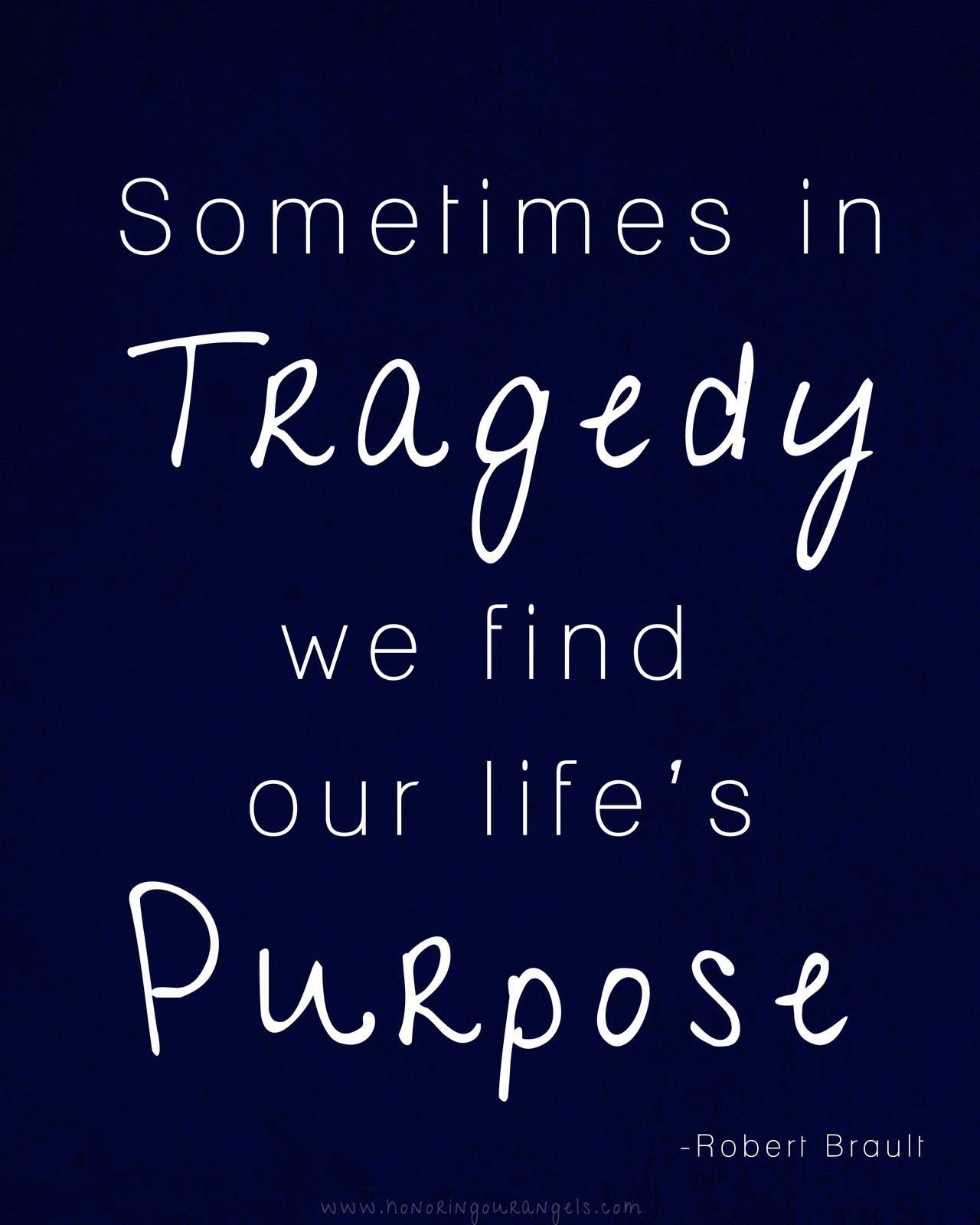 Tragedy Tragedy Quotes Inspirational Quotes Life Quotes