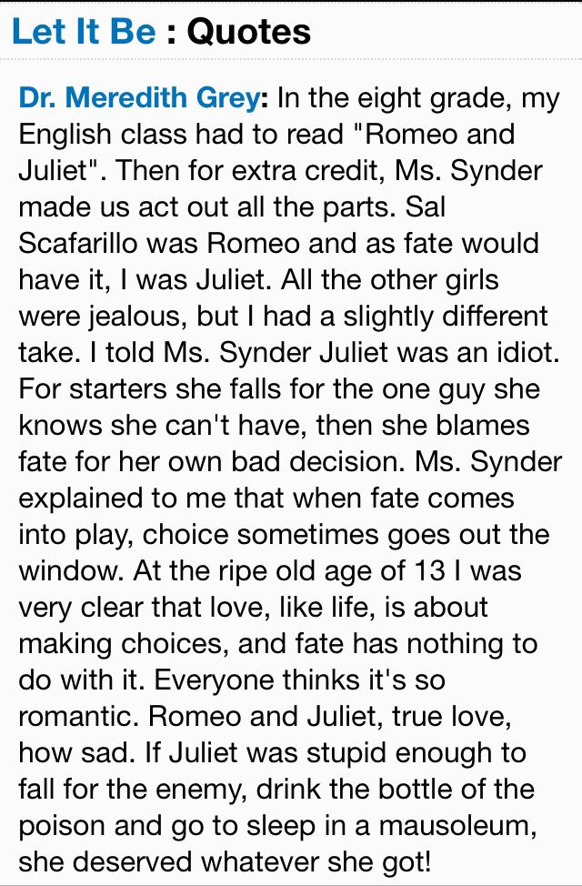 Juliet Was An Idiot Lol Meredith Grey S Somewhat Humorous Take On Romeo Juliet Grey S Anatomy Grey Quotes Anatomy Quote Grey Anatomy Quotes