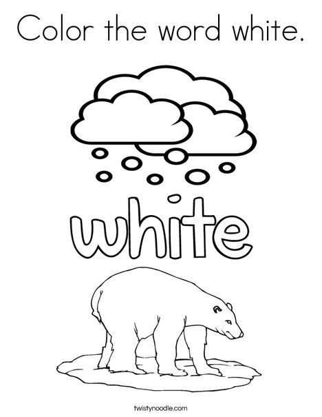 Color The Word White Coloring Page Twisty Noodle Color Worksheets Coloring Pages Words
