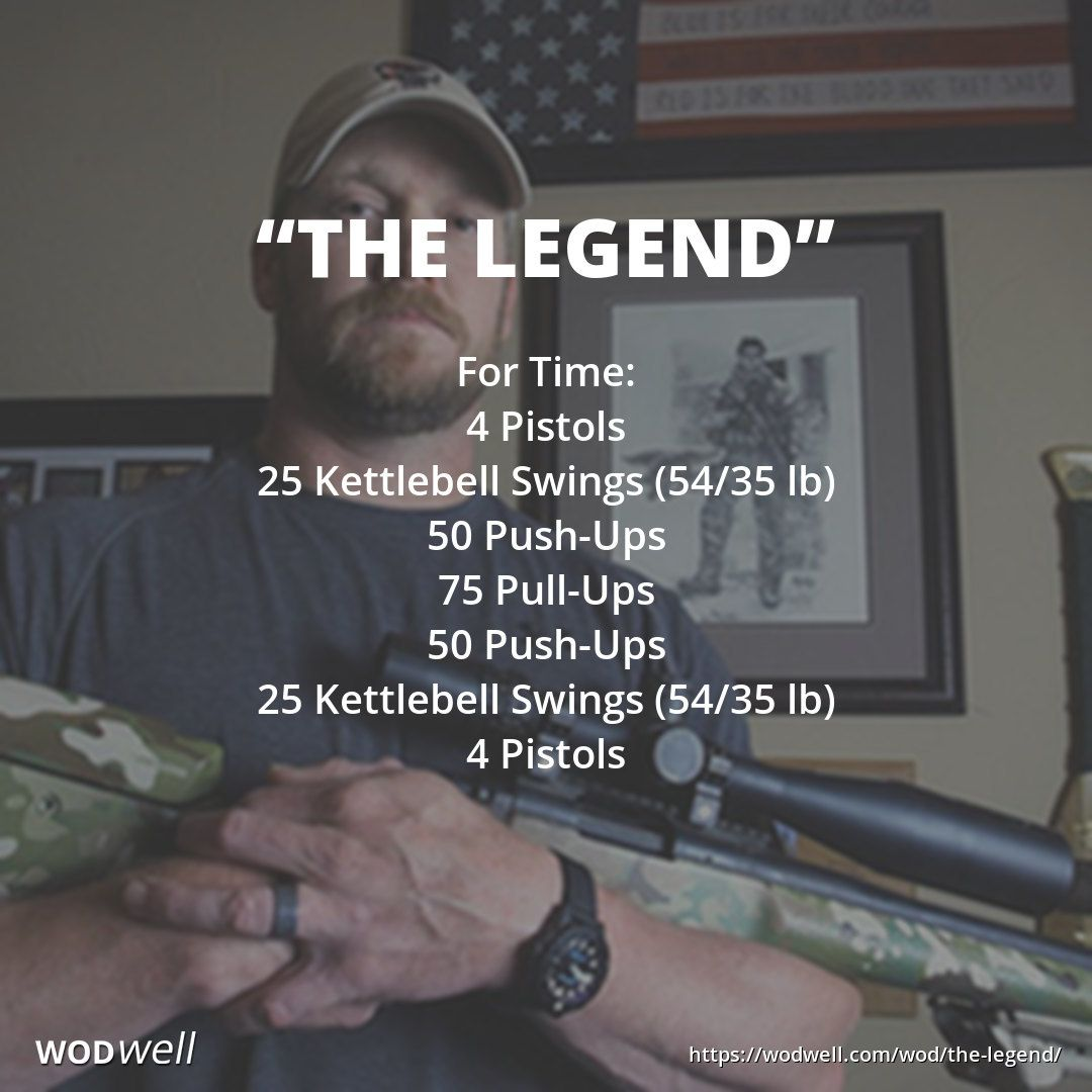 The Legend Wod Wod Workout Military Workout Navy Seal Workout