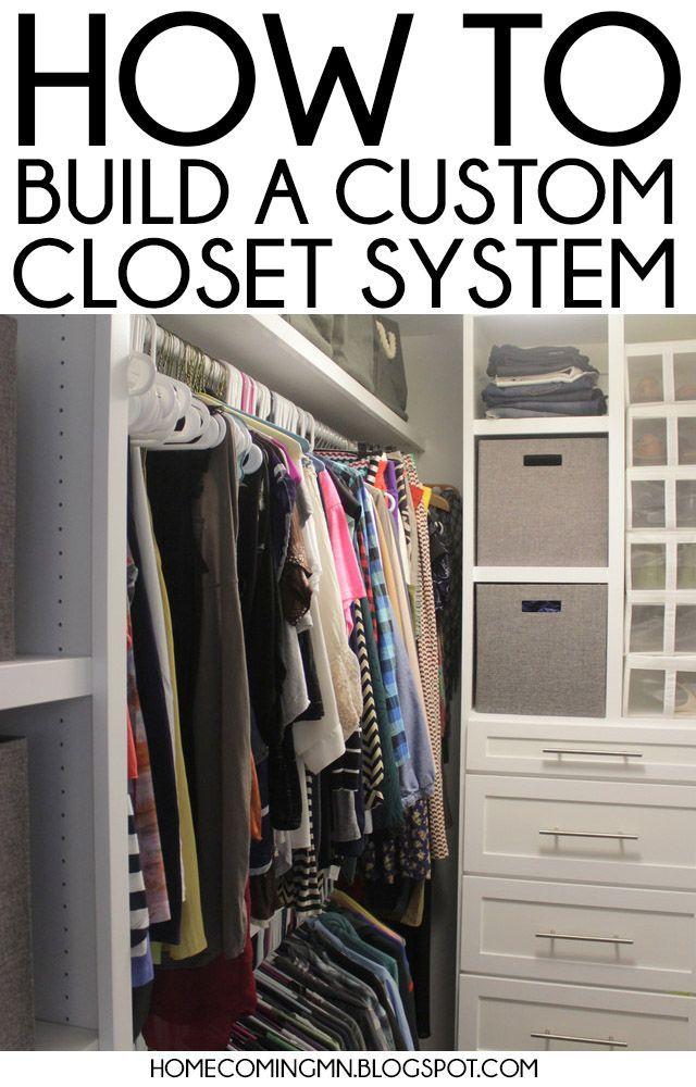 How to build a custom closet.