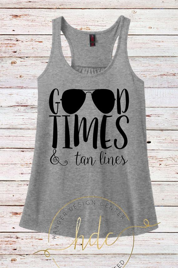 fe2afa5e0165 Good times and tan lines tank top honeymoon by HangerDesignCenter Cute Summer  Shirts