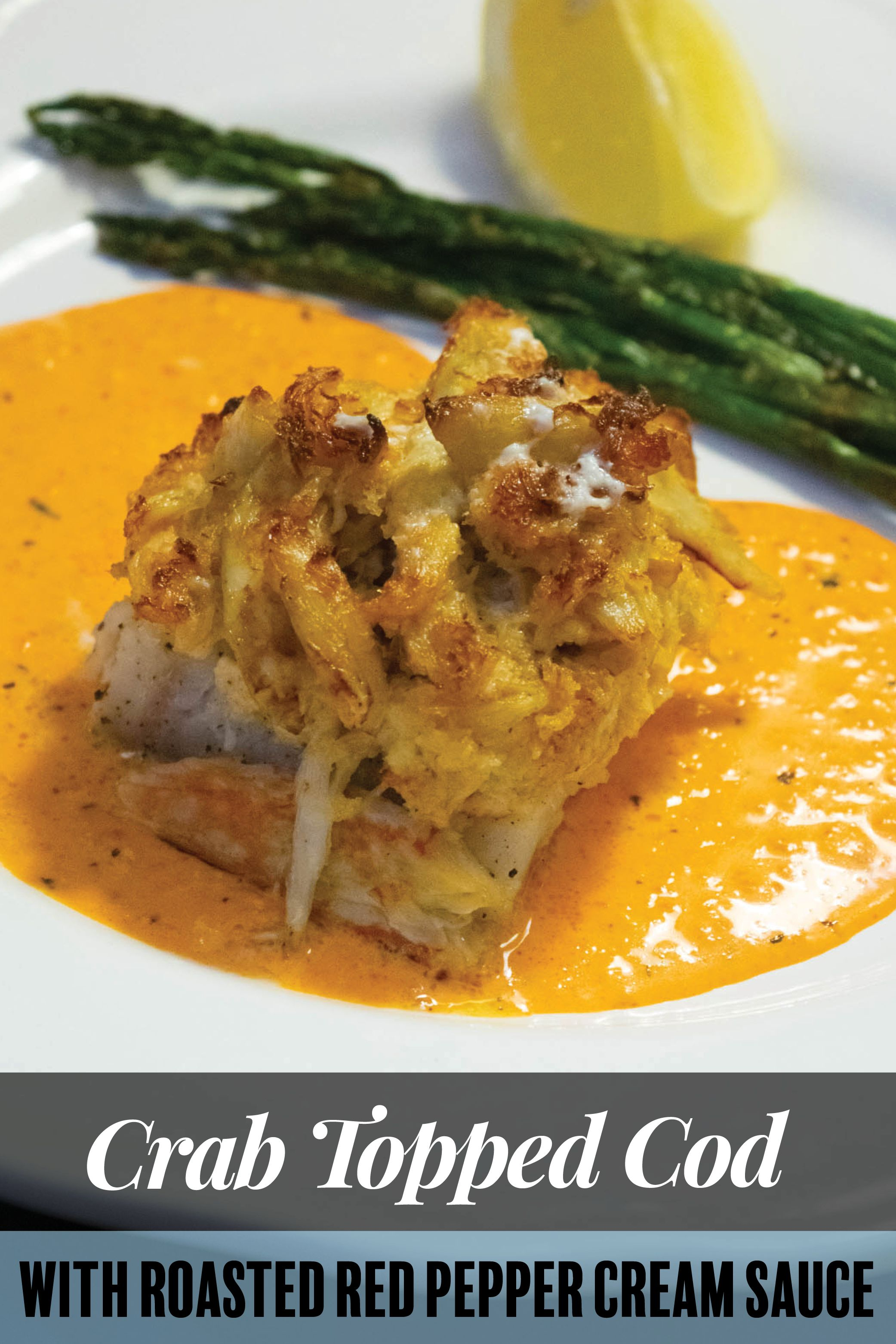 Crab Topped Cod With Roasted Red Pepper Cream Sauce Jawns I Cooked Recipe Cod Fish Recipes Stuffed Peppers Creamy Crab