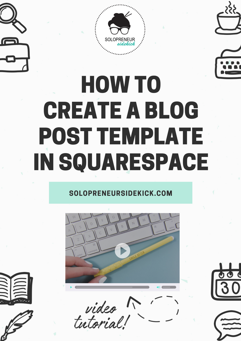 how to create a blog post template in squarespace   squarespace tips