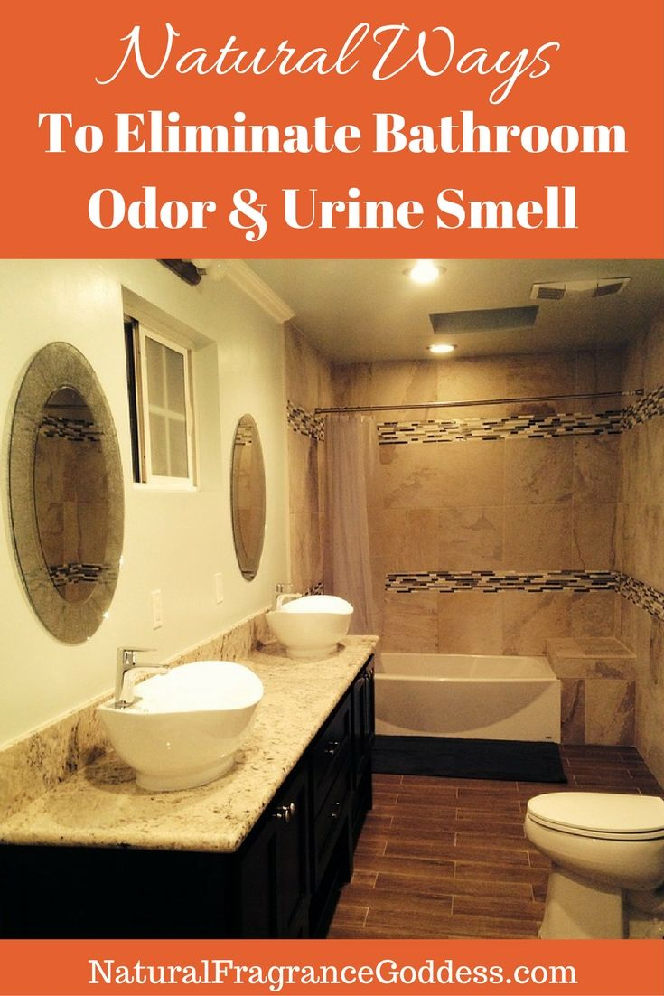 Natural Ways To Eliminate Urine Smell In Bathroom Quick Simple - How to eliminate bathroom odor