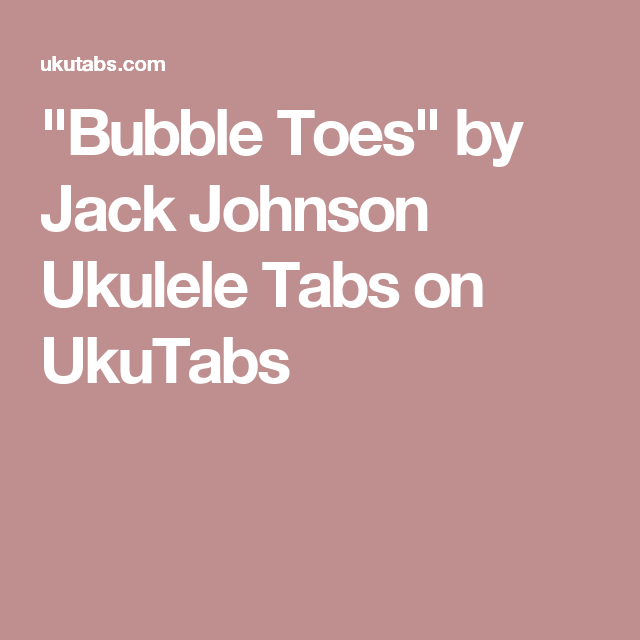 Bubble Toes Ukulele Chords Image Collections Chord Guitar Finger