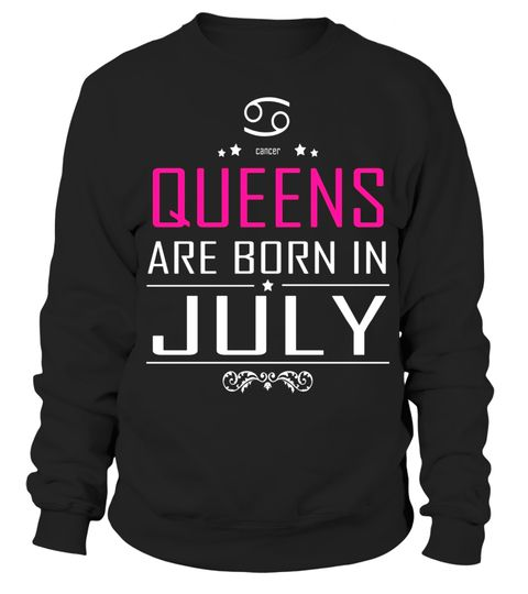 Queens Are Born In July Birthday Gift For Women Girls Girlfriends Wife Shirt