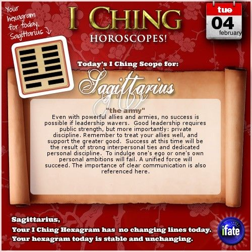 Visit iFate.com for free I Ching readings, Sagittarius!  http://www.ifate.com