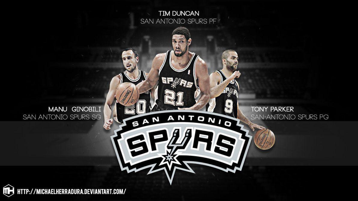 San Antonio Spurs Wallpaper San Antonio Spurs Big 3 Wallpaper By Michaelherradura San Antonio Spurs Spurs Tony Parker