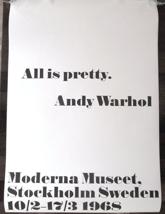 "Andy Warhol Quotes Gorgeous Andy Warhol Quote Poster Moderna Museet Stockholm Sweden ""all Is"