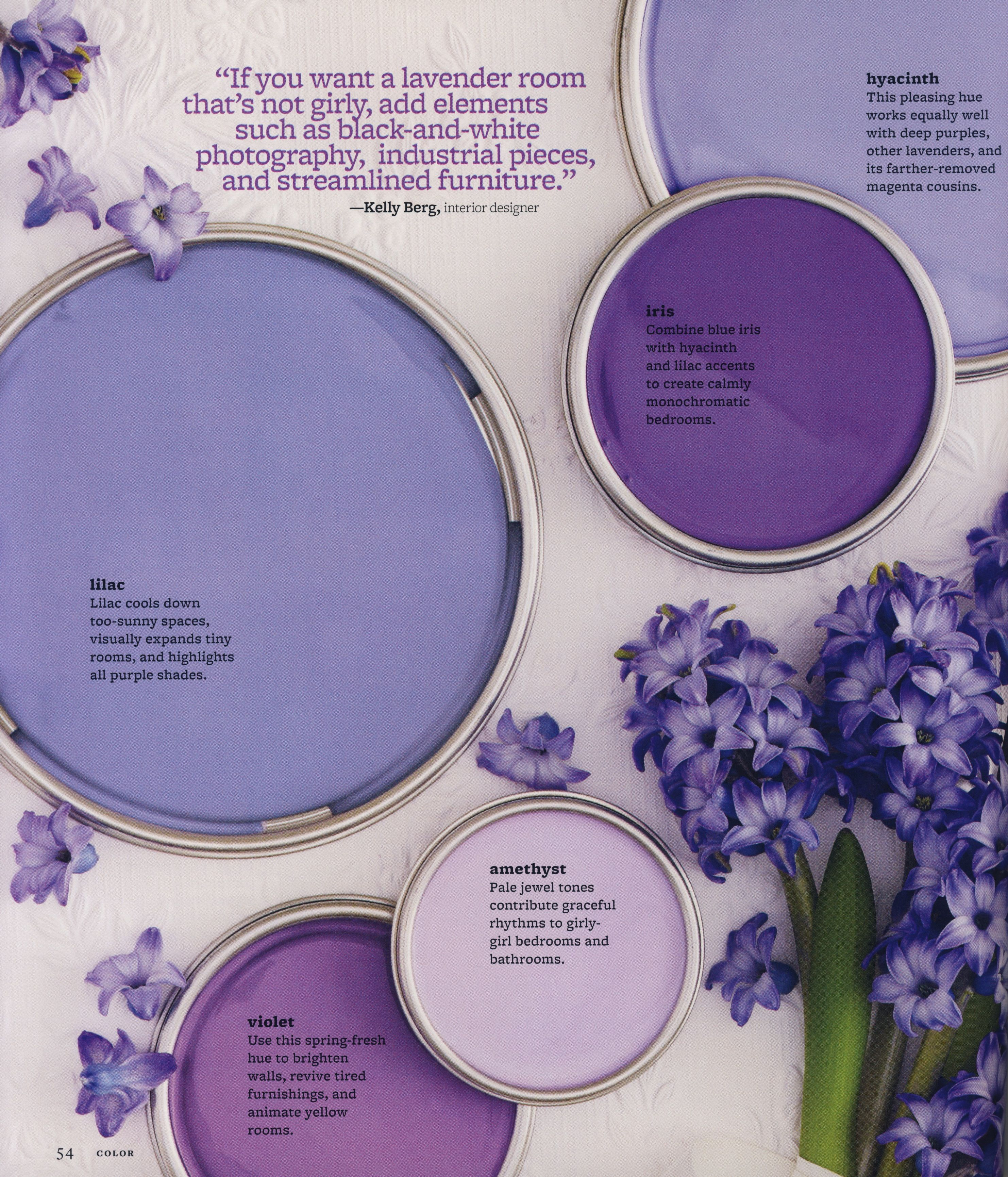 Color The Complete Guide For Your Home If You Want A Lavender Room That S Not Y Add Elements Such As Black And White Photography Pieces