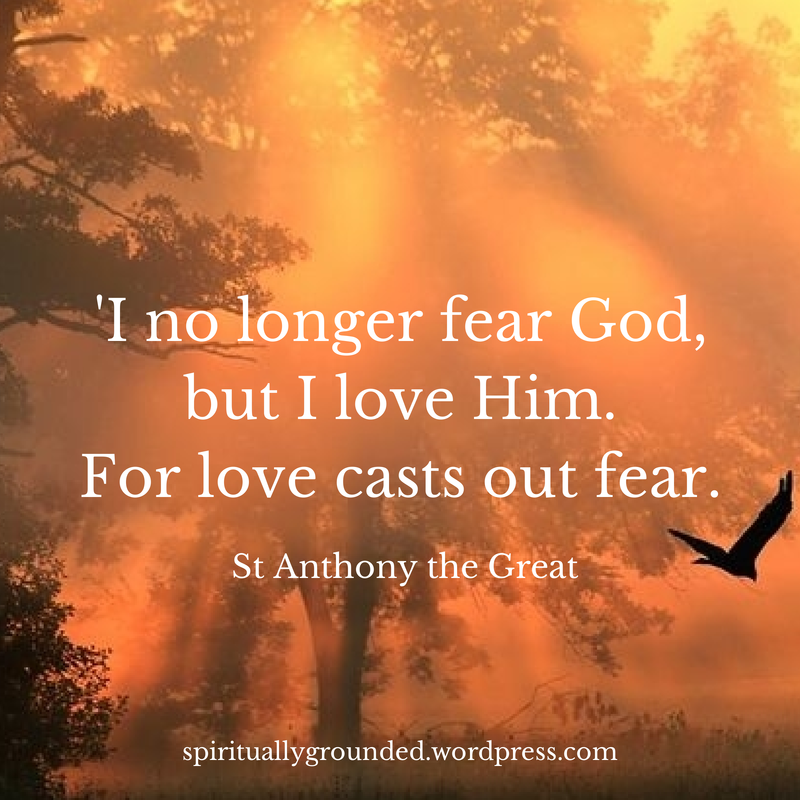 Famous Quotes About Fear: Wisdom Of The Early Church